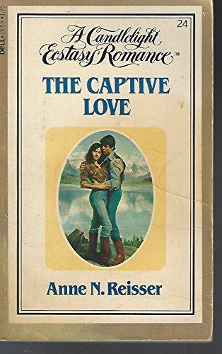 9780440110590: The Captive Love (Candlelight Ecstasy Classic Romance)
