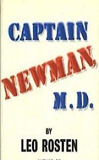 Captain Newman, M. D.: Leo Rosten