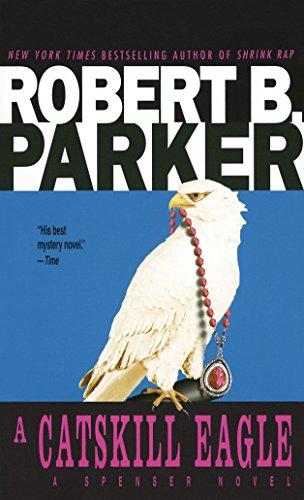 9780440111320: A Catskill Eagle (Spenser, Book 12)