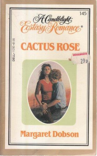 Cactus Rose: Margaret Dobson