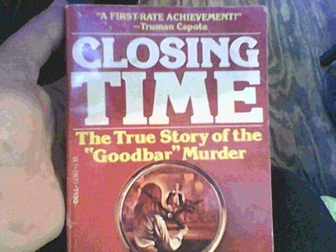 """9780440113027: Closing Time: The True Story of the """"Goodbar"""" Murder"""