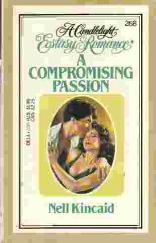 A Compromising Passion (Candlelight Ecstasy Romance): Dell Publishing