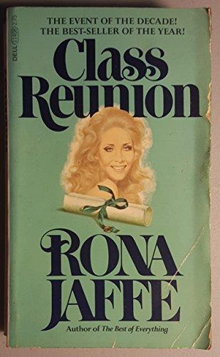 The Class Reunion: Jaffe, Rona