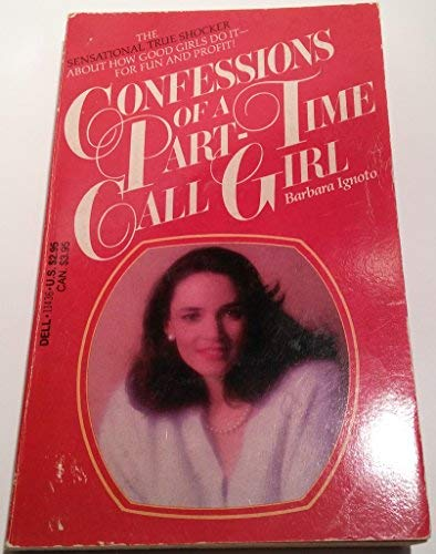 9780440114369: Confessions of a part-time call girl