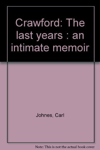 9780440115366: Crawford: The last years : an intimate memoir