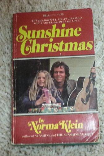 Sunshine Christmas: Norma Klein