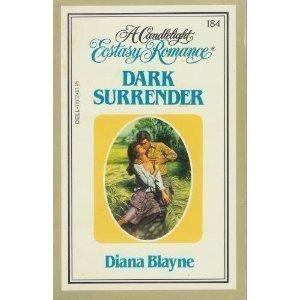 Dark Surrender (Candlelight Ecstasy No. 184): Diana Blayne; Diana Palmer