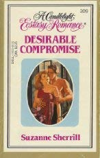 9780440119036: Desirable Compromise (Candlelight Ecstasy, No 209)