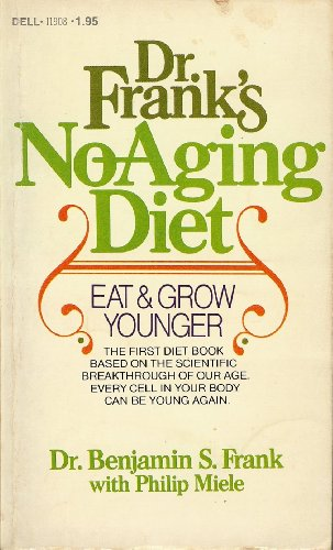 9780440119081: Dr. Frank's No-Aging Diet