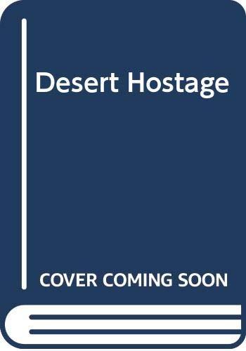 9780440119630: Desert Hostage