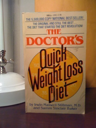 The Doctor's Quick Weight Loss Diet: Stillman, Irwin Maxwell;