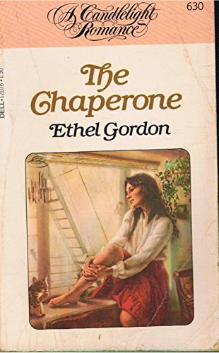 9780440120766: The Chaperone (A Candlelight Romance #630)