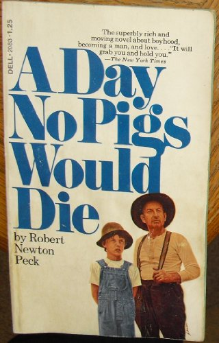 9780440120834: A Day No Pigs Would Die