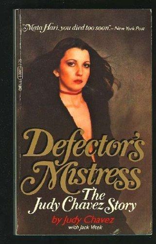 9780440120858: Defector's Mistress: Judy Chavez Story