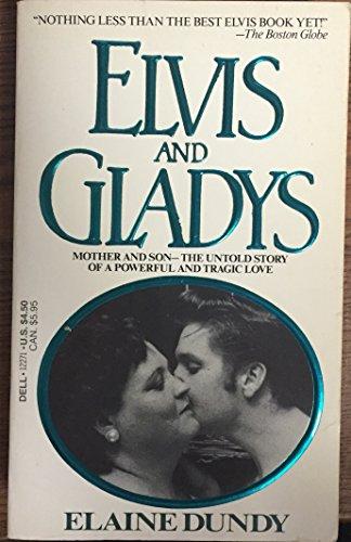 9780440122715: Elvis and Gladys / Elaine Dundy.