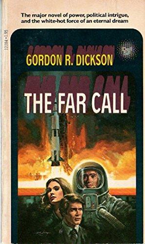 The Far Call: Gordon R. Dickson