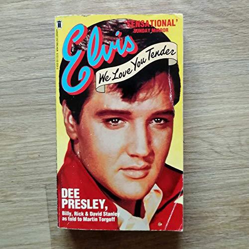 9780440123231: Elvis, We Love You Tender