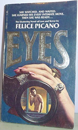 Eyes (0440124271) by Felice Picano