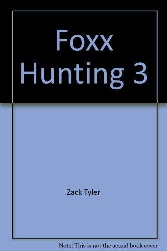 9780440124511: Foxx Hunting 3