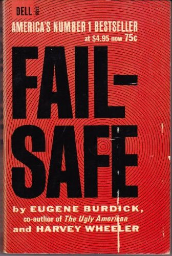 FAIL-SAFE. (Dell # 12459).: Burdick, Eugene. &