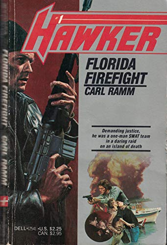 Florida Firefight (Hawker Ser., No. 1): Carl Ramm