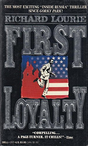 First Loyalty: Lourie, Richard