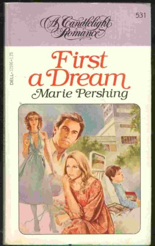 First a Dream: Marie Pershing