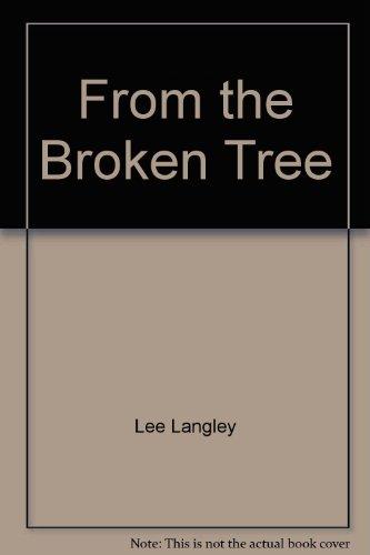 9780440126058: From the Broken Tree