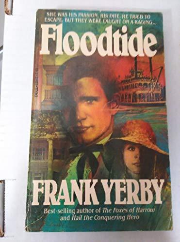 Floodtide: Yerby, Frank