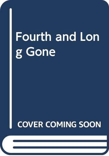 9780440126591: Fourth and Long Gone