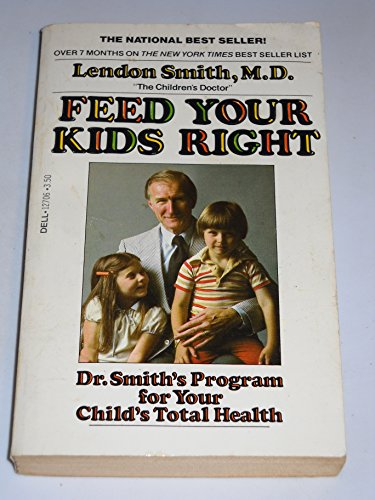 Feed Your Kids Right (a Dell Book)