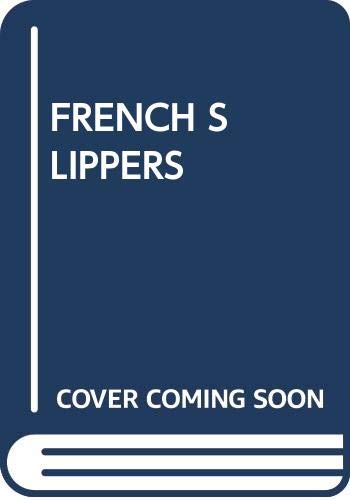 9780440127574: French Slippers