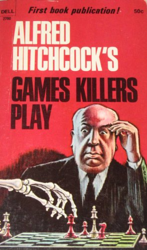 9780440127901: Alfred Hitchcock's Games Killers Play