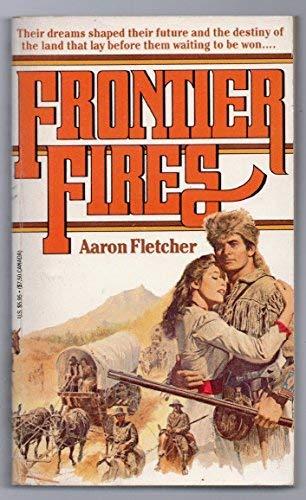Frontier Fires: Fletcher, Aaron