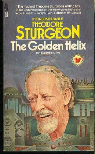 The Golden Helix: Theodore Sturgeon