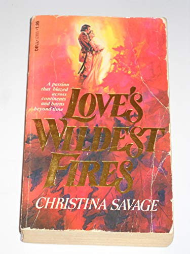 9780440128953: Love's Wildest Fires