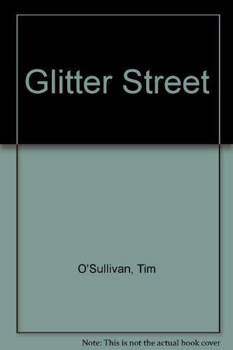 Glitter Street (0440129028) by Tim O'Sullivan