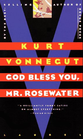 9780440129295: God Bless You, Mr. Rosewater: Or Pearls Before Swine