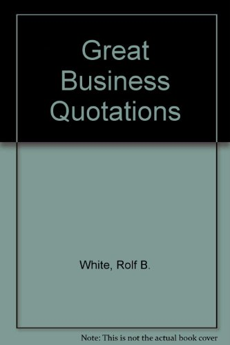 9780440130987: Great Business Quotations