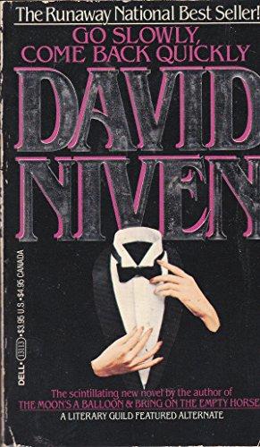 Go Slowly, Come Back Quickly: Niven, David