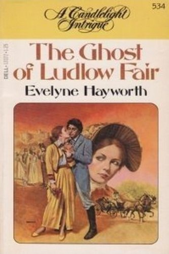 Title: The Ghost of Ludlow Fair A: Hayworth, Evelyne