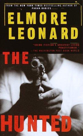 The Hunted ----SIGNED----: Leonard, Elmore