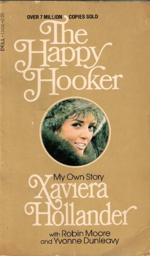 Happy Hooker: Hollander, Xaviera