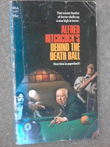 9780440134978: Alfred Hitchcock's Behind the Death Ball