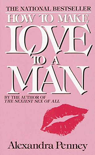 9780440135296: How to Make Love to a Man