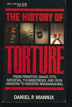 9780440136132: The History of Torture