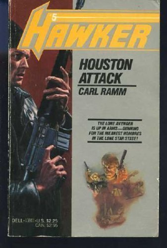 Houston Attack (Hawker Series No. 5): Ramm, Carl