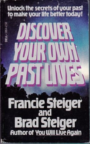 Discover Your Own Past Lives: Francie Steiger, Brad