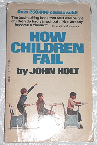 9780440138693: How Children Fail