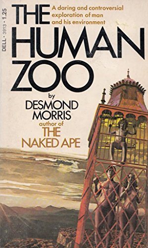 The Human Zoo: Desmond Morris